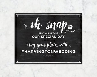 Oh Snap Instagram, Social Media, Printable Chalkboard Wedding Sign / Custom Instagram, Hashtag Printable Wedding Sign