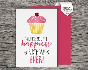 Printable Birthday Card - Wishing you the happiest birthday EVER! - Instant PDF Download