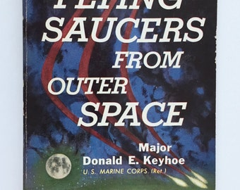 Flying Saucers from Outer Space, Vintage Paperback Book, Permabooks First Printing, 1954, Major Donald E. Keyhoe, Earth vs Flying Saucers