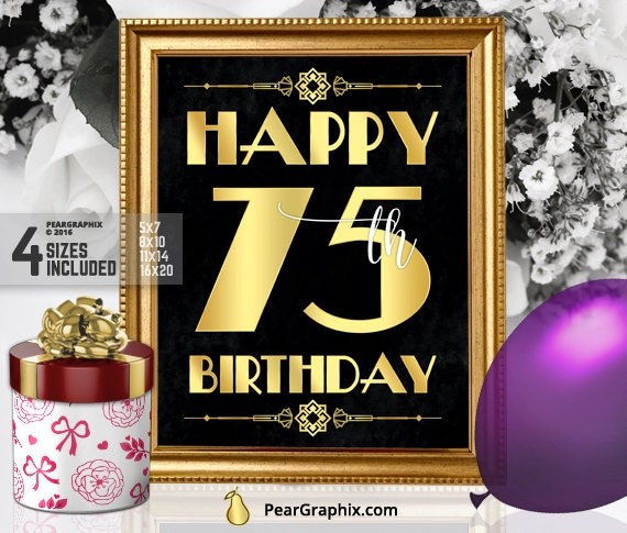Happy 75th birthday sign printable 75th birthday decor for 75th birthday decoration ideas