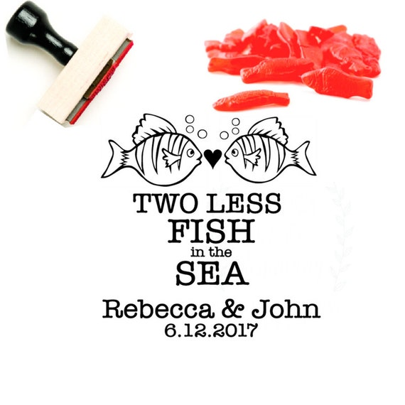 Two less fish in the sea stamp candy buffet bag stamp for Two less fish in the sea