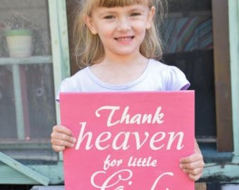 Thank Heaven for Little Girls. Gender Reveal Sign, Girls Room Art, Baby Shower Decor, Baby's Room. Solid Wood, Hand Painted - Options!!