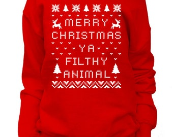 Merry Christmas Ya Filthy Animal. Womens Christmas Sweatshirt. Off shoulder Slouchy. Funny Christmas Sweater