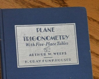 """Vintage Textbook - """"Plane Trigonometry with Five-Place Tables"""""""
