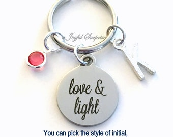 Love and Light KeyChain Spiritual Greeting Keyring Yoga Key chain Jewelry Personalized Initial Birthstone birthday Gift Christmas Present