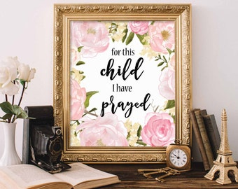 Bible Verse Printable, Scripture Print Christian wall art decor poster, typography, For This Child I Have Prayed, PrintableStyles