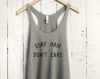 Surf Hair Dont Care Tank Top, Surfing Tank Top, Womens Surf Shirt, Surfing Shirt, Surfing Accessories, Surf Wear