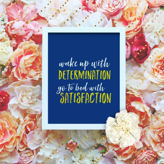 """Wake up with determination, go to bed with Satisfaction - 8x10"""" Motivational Workout Printable - Printable Art Poster - Instant Download"""