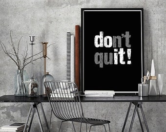 Don T Quit Inspirational Poster Wall Decor Motivational