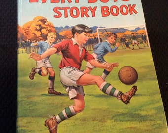 Vintage Story Book - Every Boy's Story Book by Various Authors c1965