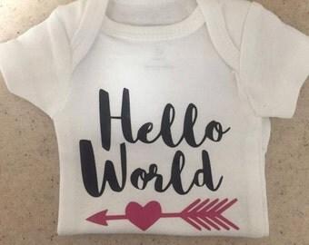 Hello World shirt/ New Baby shirt/ Welcome baby shirt/ Hello World arrow shirt