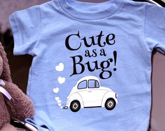 "Onesie ""Cute as a Bug!"""