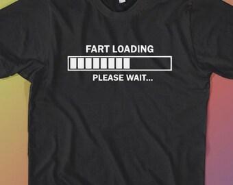 Fart Loading T-SHIRT Funny Tshirt Shirt Gag Gift Party Tee Black Humor Small - 3XL