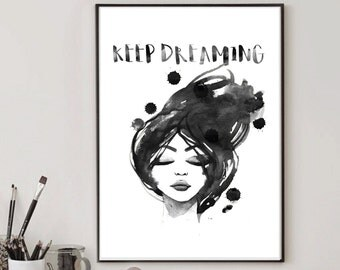Watercolor Art, Black and White, Dream Big, Watercolor Poster, Watercolor Print, Printable Poster, Wall Art, Wall Decor, Modern Art, Gifts