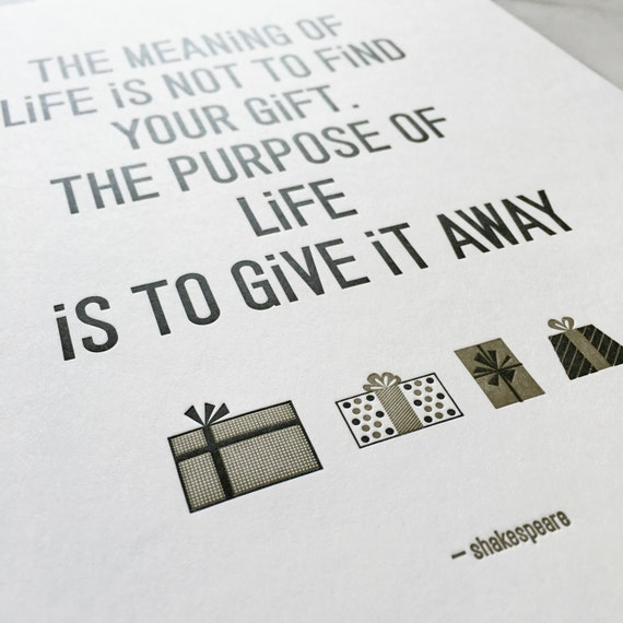 Shakespeare Quote: The Meaning Of Life. 8x10 By