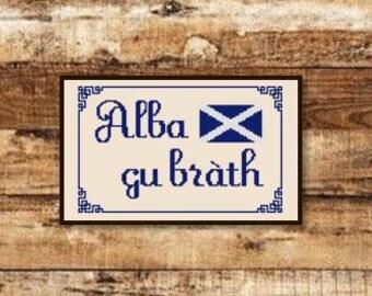 Alba gu bràth - Scottish Gaelic Sign meaning 'Scotland Forever' [Cross Stitch] **Download PDF Pattern Only**