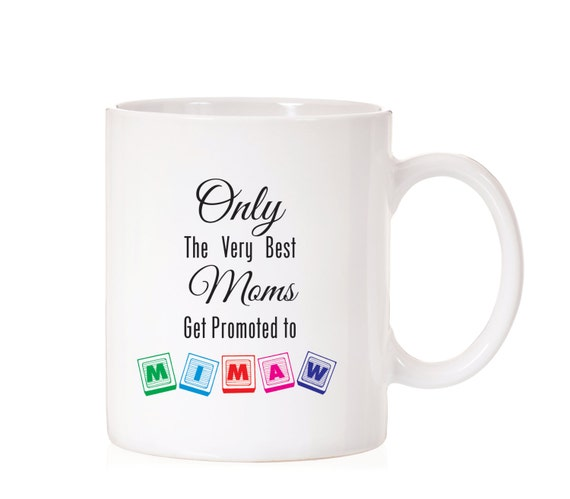 Only The Best Mom's Get Promoted to Mimaw   Gift For Mom   Gift For Grandma   Promoted to Mimaw   Pregnancy Announcement   Mimaw   New Mimaw