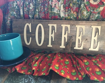 COFFEE sign- wooden, simple, unique