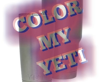 Color My YETI - Mail It In -  YETI, RTIC, Ozark - Custom Rambler - Powder Coating - Pick your Color