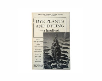 Dye Plants and Dyeing