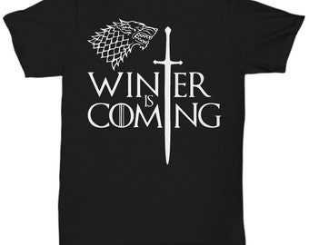 Game Of Thrones Winter is Coming T Shirt Great Birthday Gift