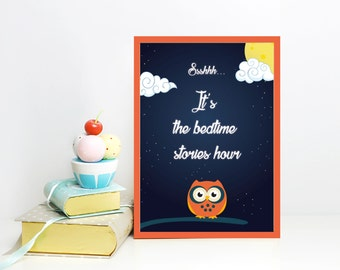 Printable poster Children bedroom Ssshhh... It's the bedtime stories hour Nursery. Instant download. Digital Art. Home decor.