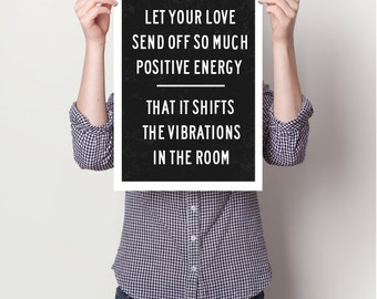 Inspirational quotes, quote prints, quote posters, happy art, typography poster, happiness , positive quotes, Art Print, positive energy