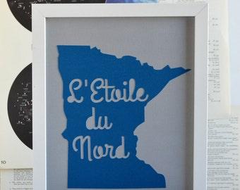 Minnesota Wall Art - Minneapolis - Minnesota Art - State Motto - Star of the North - L'Etoile du Nord - Blue - Grey