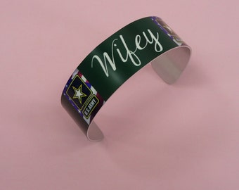 CUFF BRACELET Army Wifey Wife Adjustable Dye Sublimation Military Gift