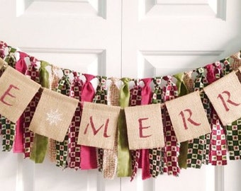 Be Merry ~Christmas rag tie banner ~burlap banner ~ho ho ho ~photo prop ~birthday banner ~Holiday Decor ~winter banner ~rag tie garland