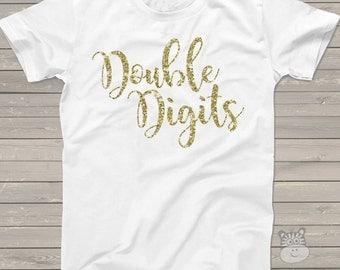 Tenth birthday double digits sparkly glitter Tshirt - fun glitter 10th birthday shirt - you choose glitter color DDT