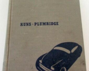 Vintage 1947 Auto Maintenance Repair Book Kuns Plumridge Illustrated Car Service Book