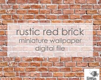 "Digital Download ""Rustic red brick"" 1:12 format - miniature dollhouse wallpaper"