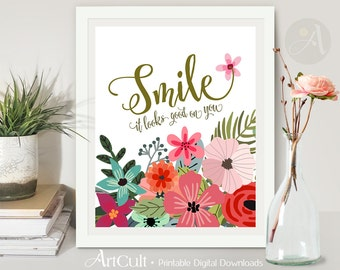 """Printable Wall Art Artwork digital download """"SMILE it looks good on you"""" inspiration quote for girls room home decor craft projects ArtCult"""