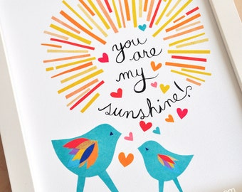 You Are My Sunshine, 8x10 Fine Art Print, Megan Jewel Designs, Nursery Decor, Art for Kids, Louisiana Art, Two Birds, Colorful Print