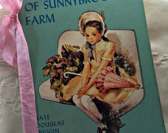Vintage book, Rebecca of Sunnybrook Farm, Kate Douglas Wiggin, illustrated book, color illustrations, classic girl's book, Summer reading