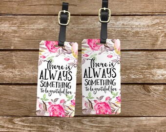 Personalized Luggage Tags Always Something to be Grateful for - Metal Tags with Printed Personalization Single Tag or Set Available