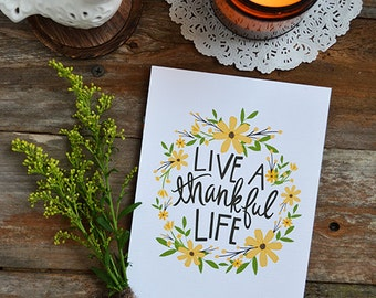 Live a Thankful Life, Give Thanks, Happy Fall, Seasonal Decor Autumn, Illustration, Thanksgiving, Fall Decoration, Art Print, hand lettering