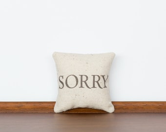 Sorry TinyTalk Pillow | Condolences | Forgive Me | Custom Message | Personalized Pillow | From the heart | Apology Card | Unique Gift