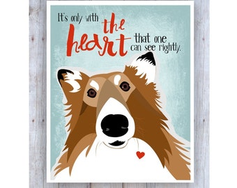 Collie Art, Motivational Art, Inspirational Art, Dog Decor, Collie Poster, Life Quote, Dog Artwork, Dog Picture, Heart Art, Famous Quote