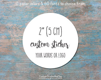 custom stickers, round, 2 inch with your words or logo, wedding favors, envelope seals, welcome bag stickers, logo stickers (S-84)