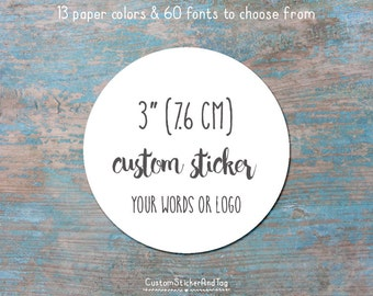 """custom stickers, round 3"""" circle sticker with your words or logo, wedding favors, envelope seals, goody bag stickers, logo stickers (S-10)"""