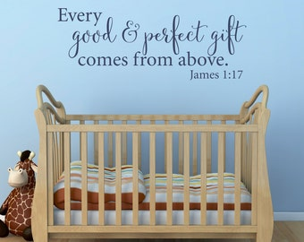 Every Good and Perfect Gift Wall Sticker - Comes from Above - Nursery Wall Art - Bible Quote - Extra Large
