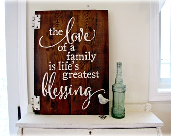 The Love of a Family Is Lifes Greatest Blessing Barn Wood Sign - IN STOCK- Typography Sign- 100 year old reclaimed Barn Wood Wall Decor
