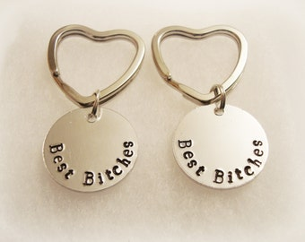 Best Bitches Hand Stamped Aluminum Keychains, Best Friends, Partners in Crime, Thelma and Louise, Soul Sisters