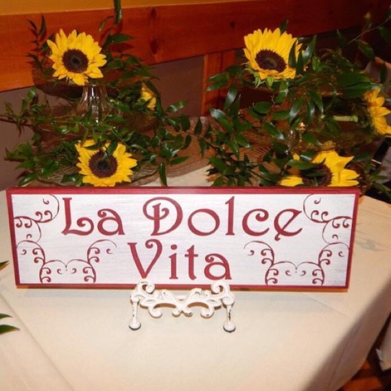 La Dolce Vita painted wooden sign Italian Good Life Fancy Distressed Rustic Shabby