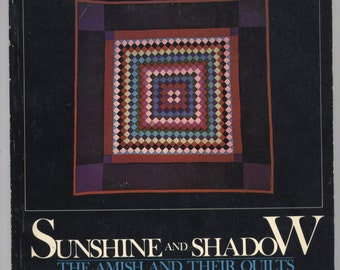 Sunshine and Shadow – The Amish and Their Quilts - TIB1886