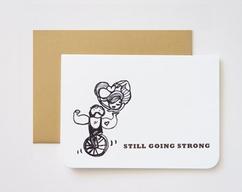 Still Going Strong Love Greeting Card