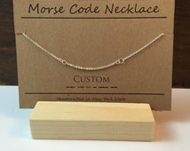 CUSTOM Morse Code Necklace, Custom Name Necklace Personalized Morse Code Necklace, Gift Best Friend, Name Necklace