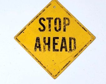 Stop Ahead sign, American road sign, yellow warning sign